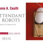 En attendant les robots…des invisibles bossent dans les arrière-cours!